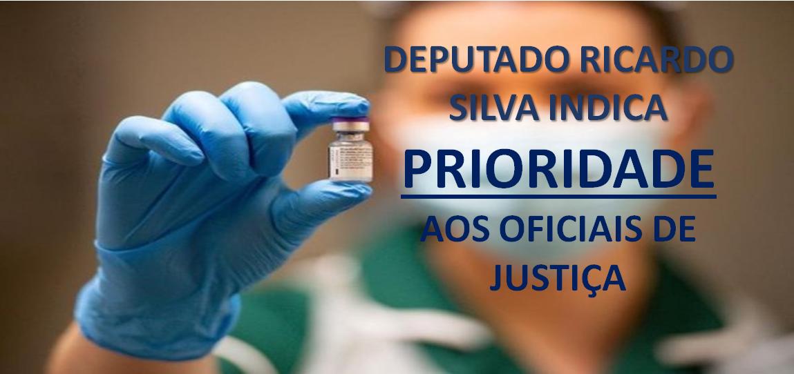 Indicação para vacinação prioritária para os Oficiais de Justiça